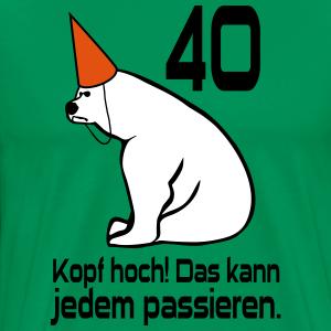 """Geburtstag T-Shirts mit """"40 Geburtstag Kopf hoch"""""""
