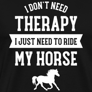 Therapy - Ride My Horse T-Shirts - Männer Premium T-Shirt