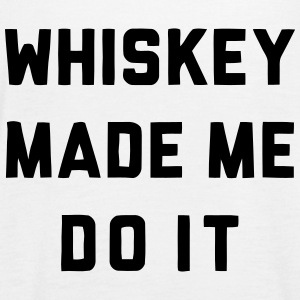 WHISKEY MADE ME DO IT Tops - Women's Tank Top by Bella