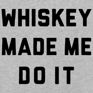 WHISKEY MADE ME DO IT Long Sleeve Shirts - Kids' Premium Longsleeve Shirt