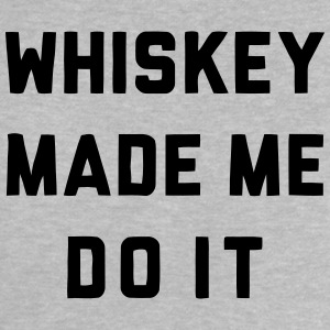 WHISKEY MADE ME DO IT Baby T-Shirts - Baby T-Shirt