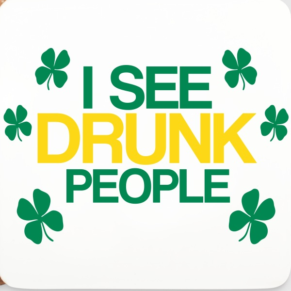 i see drunk people - Coasters (set of 4)
