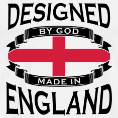 Designed by God - Made in England T-Shirts