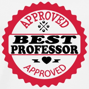 Approved best professor T-shirts - Mannen Premium T-shirt