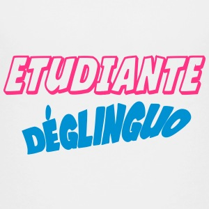 Etudiante déglinguo !! Shirts - Teenage Premium T-Shirt