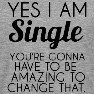 YES, I'M SINGLE Long sleeve shirts - Men's Premium Longsleeve Shirt