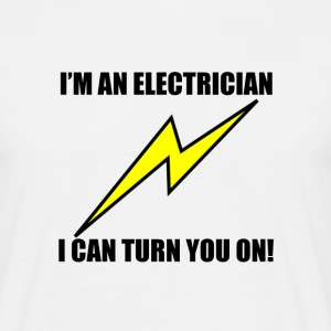 electricians turn you on T-Shirts - Men's T-Shirt