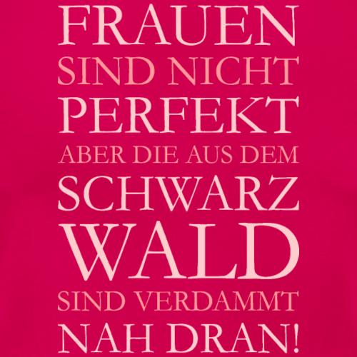 Die Frauen aus dem Schwarzwald (Pink)
