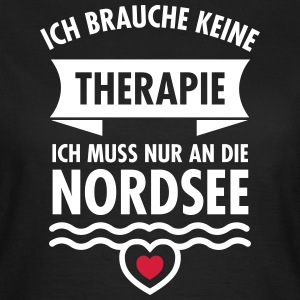 Therapie - Nordsee T-Shirts - Frauen T-Shirt