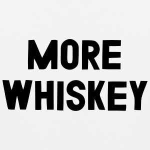 MORE WHISKEY Tank Tops - Men's Premium Tank Top