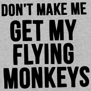 WATCH OUT BEFORE I GET MY FLYING MONKEYS! Long Sleeve Shirts - Kids' Premium Longsleeve Shirt