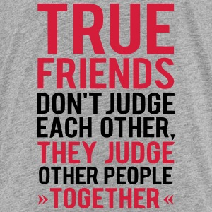 TRUE JUDGMENT TOGETHER OTHER FRIENDS Shirts - Kids' Premium T-Shirt