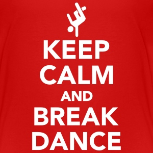 Keep calm and Breakdance T-Shirts - Kinder Premium T-Shirt