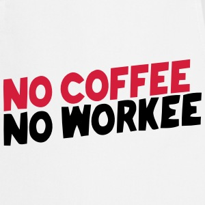 NO COFFEE NO WORK  Aprons - Cooking Apron