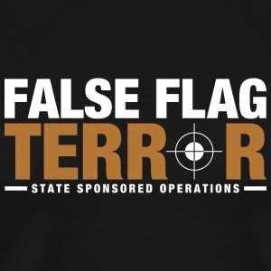 False Flag Terror - Men's Premium T-Shirt