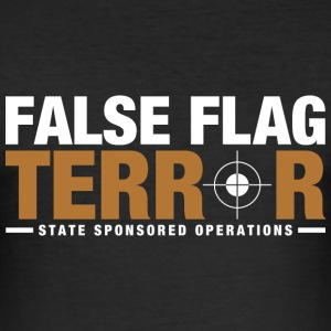 False Flag Terror - Men's Slim Fit T-Shirt