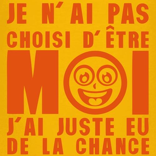 pas_choisi_etre_moi_juste_chance_citatio