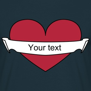 Heart your text T-Shirts - Männer T-Shirt