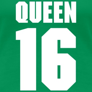 Queen 16 Teamplayer T-Shirts - Frauen Premium T-Shirt