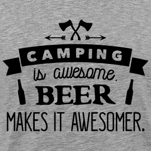 camping is awesome beer makes it awesomer Tee shirts - T-shirt Premium Homme