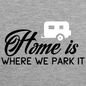 Camper: Home is where we parkt it Débardeurs - Débardeur Premium Homme