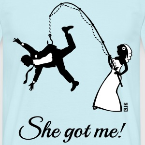 She Got Me! (Groom / Stag Party / Bachelor Party) T-Shirts - Men's T-Shirt