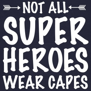 Not All Superheroes Wear Capes T-shirts - Ekologisk T-shirt herr