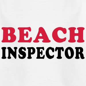 BEACH INSPECTOR Shirts - Kids' T-Shirt