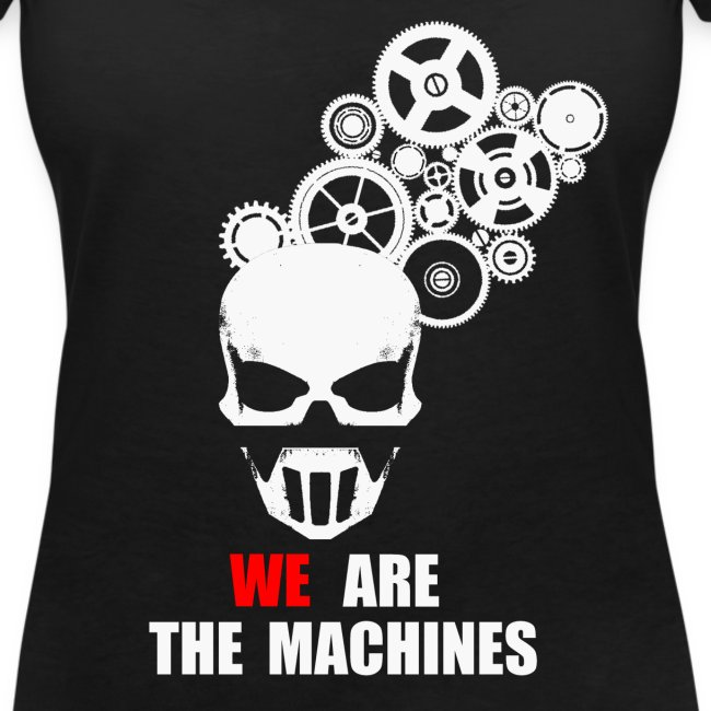 We Are Machines - Femme