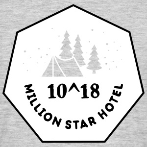 Camping: 10^18 million star hotel Tee shirts - T-shirt Homme
