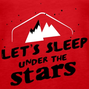 Camping: let's sleep under the stars Tops - Frauen Premium Tank Top