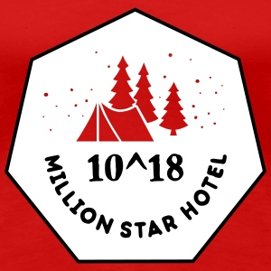 Camping: 10^18 million star hotel T-skjorter - Premium T-skjorte for kvinner