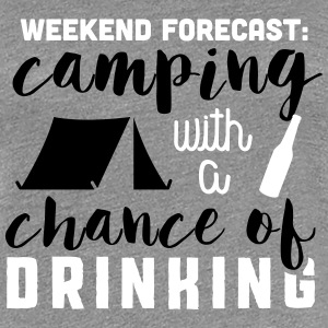 Camping with a chance of drinking Tee shirts - T-shirt Premium Femme