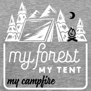 Camping: my forest my tent my campfire Camisetas - Camiseta premium hombre
