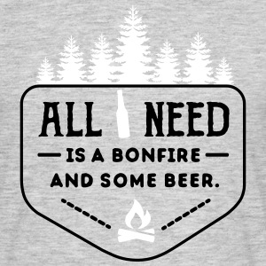 camping: all i need is bonfire and beer T-Shirts - Men's T-Shirt