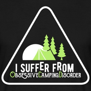 I suffer from obsessive Camping disorder Tee shirts - T-shirt Homme