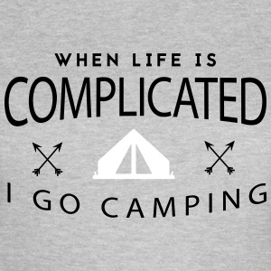 Camping: when life is complicated Tee shirts - T-shirt Femme