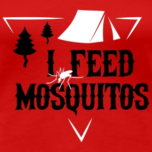 Camping: I feed mosquitos Tee shirts - T-shirt Premium Femme