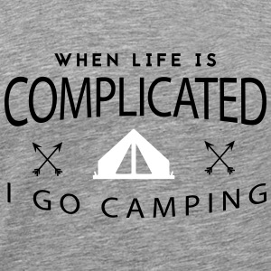 Camping: when life is complicated T-skjorter - Premium T-skjorte for menn