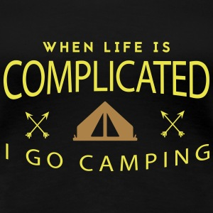 Camping: when life is complicated Camisetas - Camiseta premium mujer