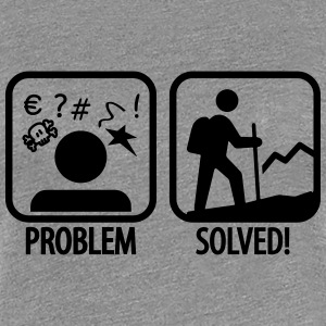 hiking: problem solved Tee shirts - T-shirt Premium Femme