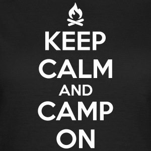 camping: keep calm and camp on Tee shirts - T-shirt Femme