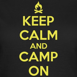 camping: keep calm and camp on T-shirts - Vrouwen T-shirt