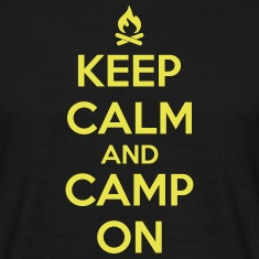 camping: keep calm and camp on T-Shirts