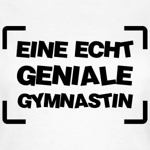 Gymnast Gymnastin Gymnastik Turner Gym Turnerin T-Shirts - Frauen T-Shirt