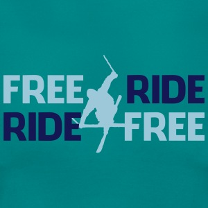 Freeride, ride free - Frauen T-Shirt