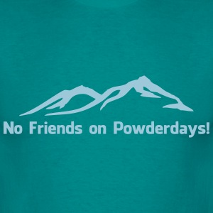 No. of friends on Powder days - Men's T-Shirt