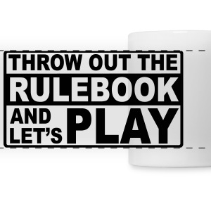 throw out the rulebook Mugs & Drinkware - Panoramic Mug