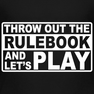 throw out the rulebook Shirts - Teenage Premium T-Shirt