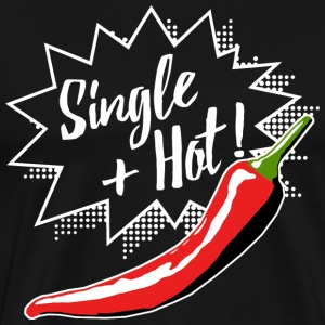 Single And Hot - White Edition T-Shirts - Männer Premium T-Shirt